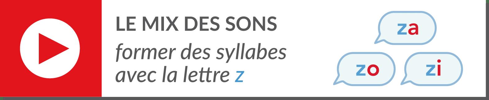 lecture de syllabes - vidéo syllabes - consonne z