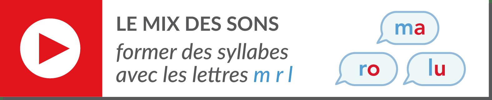 lecture de syllabes - vidéo syllabes - consonnes m r l