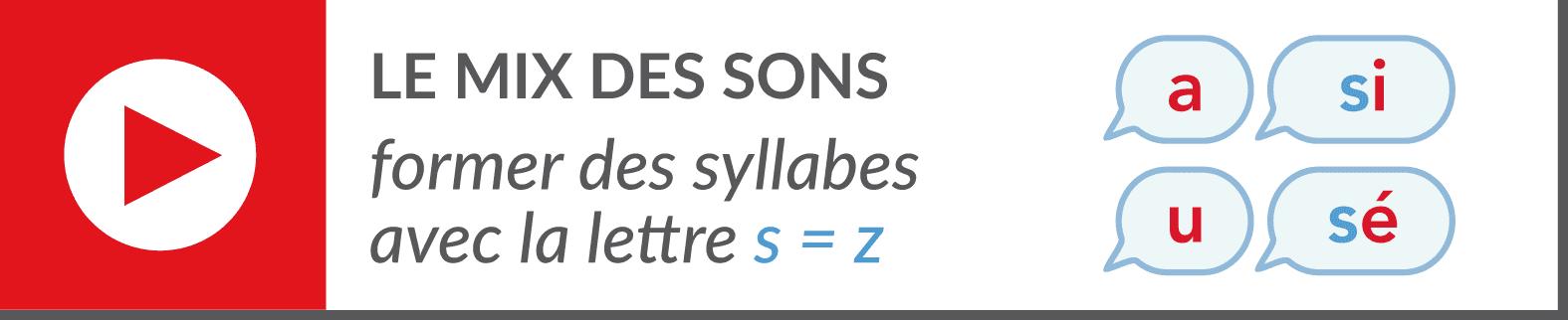 lecture de syllabes - vidéo syllabes - s entre 2 voyelles